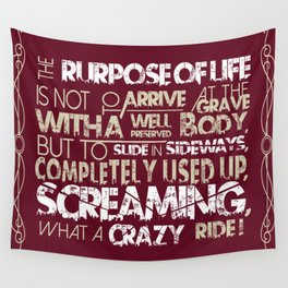 The Purpose Of Life - Biker Wall Tapestry