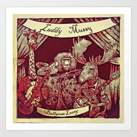Luddy Mussy/ bull goose looney album cover Art Print