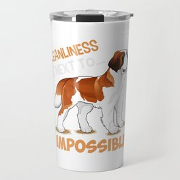 cleanliness is next to impossible (2) Travel Mug