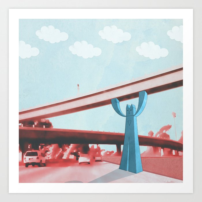 Supporting you and the city in every way he can. Art Print