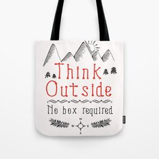 Think Outside - No Box Required Tote Bag