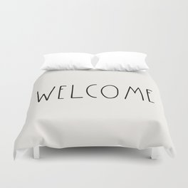 WELCOME greeting saying Typography Duvet Cover