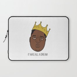 It Was All A Dream. Laptop Sleeve