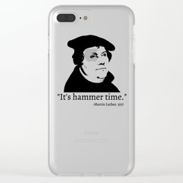 It's Hammer Time Clear iPhone Case