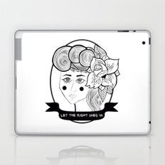 Let the Right Ones In Laptop & iPad Skin