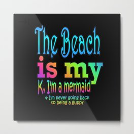 k, I'm a Mermaid Metal Print