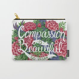 Compassion is Beautiful Carry-All Pouch