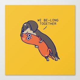 We belong together dachshund Canvas Print