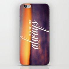 Seek the Lord, Always.  iPhone & iPod Skin