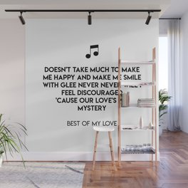Best Of My Love Wall Mural