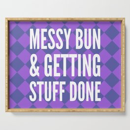 Messy Bun & Getting Stuff Done (Purple Checkered Pattern) Serving Tray