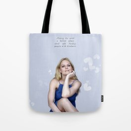 Making the world a better place starts with treating people with kindness. Tote Bag