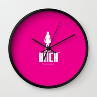bitch Wall Clocks featuring BITCH by explicit motos