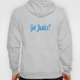 """Curious with presence of justice? Grab this cool tee design now with text """"Got Justice""""  Hoody"""