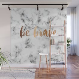 Be Brave Marble 045 Wall Mural