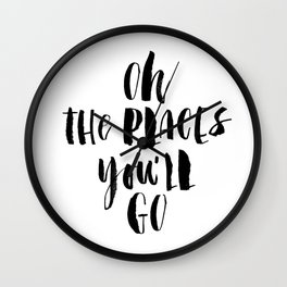 Oh the Places You'll Go black and white monochrome typography poster home decor kids bedroom wall Wall Clock