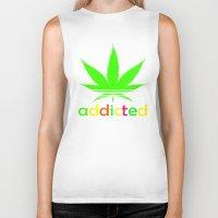 wiz khalifa Biker Tanks featuring Addicted Marijuana Plant Funny T-Shirt 420 Cannabis Weed Pot Dope Stoner Khalifa by arul85