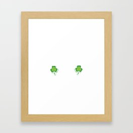 Fit Shaced on Paint Sat's St. Patrick's Day T-Shirt Framed Art Print