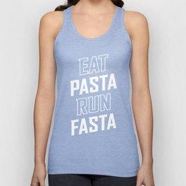 Eat Pasta Run Fasta Unisex Tank Top