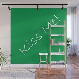 Kiss Me! Green Wall Mural