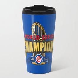 Cubs World Series Winner 2016 Travel Mug