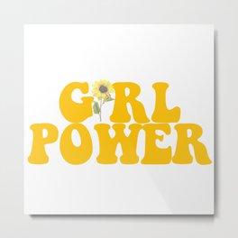 GIRL POWER SUNFLOWER Metal Print