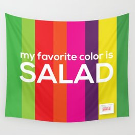 My favorite color is salad Wall Tapestry