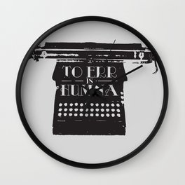 To Err Is Humna Wall Clock