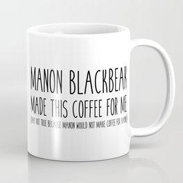 manon blackbeak coffee Coffee Mug