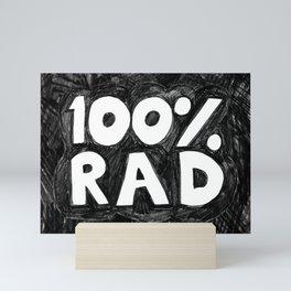 100 % RAD Mini Art Print