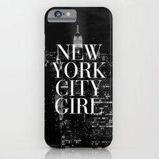 New York City Girl Black & White iPhone Case iPhone 6 Slim Case