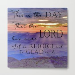 This is the day that the Lord has Made Metal Print
