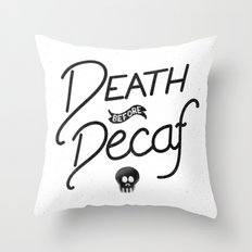 Death Before Decaf (White) Throw Pillow