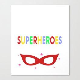 Preschool Teachers Superheroes Canvas Print