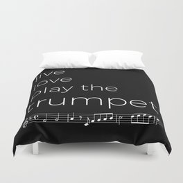 Live, love, play the trumpet (dark colors) Duvet Cover