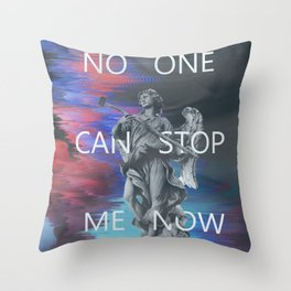 NO ONE CAN STOP ME NOW Throw Pillow