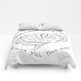 Kill Your Mind Comforters