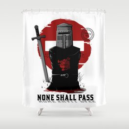 None shall pass Shower Curtain