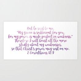 2 Corinthians 12:9 Art Print