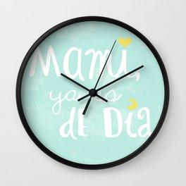 Mami, ya es de día Wall Clock