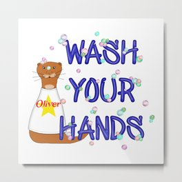 Wash Your Hands Oliver The Otter Metal Print