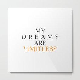 Limitless Dreams Metal Print