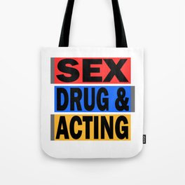 Is acting one of your addiction? Grab this addictive tee for you! Makes a naughty gift this holiday! Tote Bag