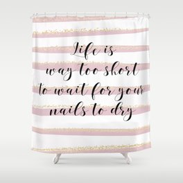 Life is Too Short | Pink Stripes by J.Avery Design Shower Curtain