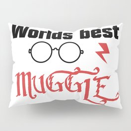 Worlds Best Muggle Pillow Sham