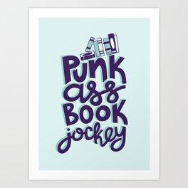 Punk Book Jockey Librarian Quote Art Print