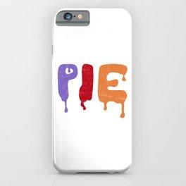 Pie iPhone Case
