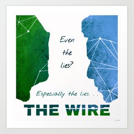 Especially the Lies - The Wire Light Art Print
