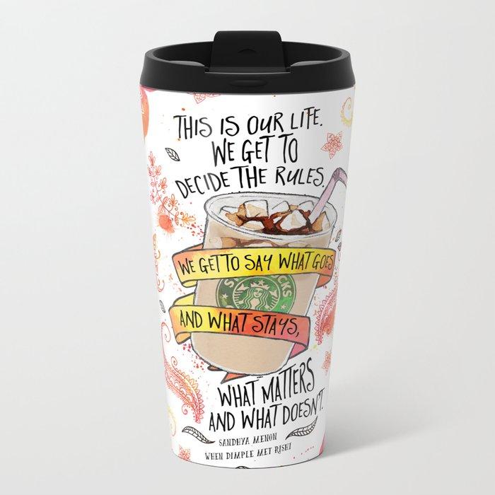 This Is Our Life (WDMR) Metal Travel Mug