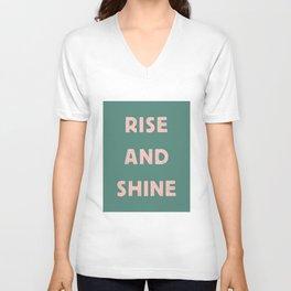 Rise and Shine motivational slogan in pink and green vintage letterpress Unisex V-Neck